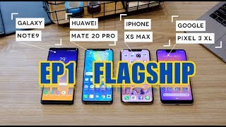 รีวิว iPhone XS Max vs Pixel 3XL vs Mate 20 Pro vs Note 9   EP 1   อยากเหมาเรือธง
