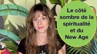 Le côté sombre de la spiritualité et du New Age (fausse lumière, gourous 2.0) - Gabrielle Isis