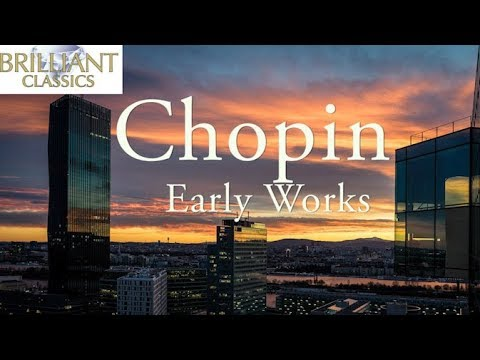 Chopin: Early Works
