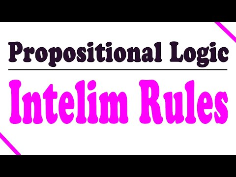Propositional Logic Proofs: Two Types of Derivation Rules (Intelim)