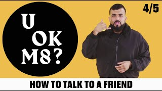 UOKM8? How To Help A Friend With Their Mental Health