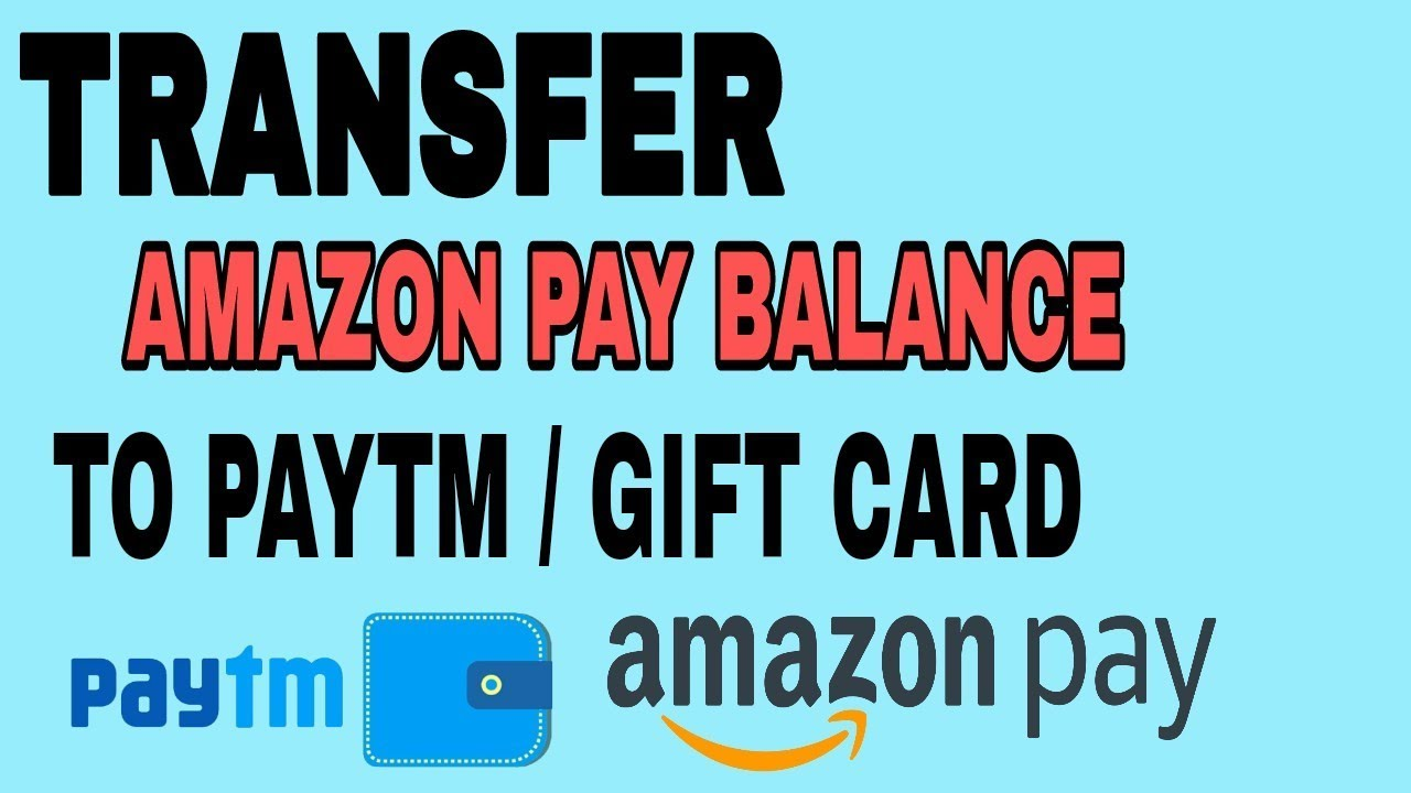 Transfer amazon pay balance to bank account in hindi || paytm ,gift ...