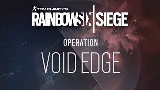 Operation VOID EDGE Reveal - Rainbow Six Siege New Operators & Gadgets!