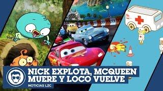 Nick Explota, ¿McQueen Muere? y Loco Vuelve | NOTICIAS LA ZONA CERO
