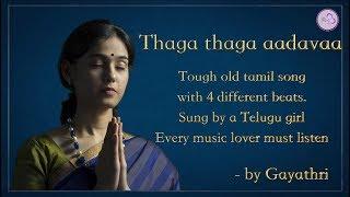 Thaga Thaga - Tamil song by Gayathri