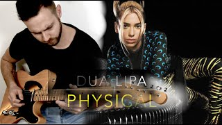 Physical - Dua Lipa - Electric Guitar Cover