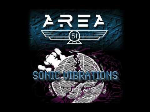 AREA 51 - Sonic Vibrations