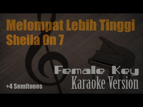 Sheila On 7 - Melompat Lebih Tinggi (Female Key +4 Semitones) Karaoke Version | Ayjeeme Karaoke