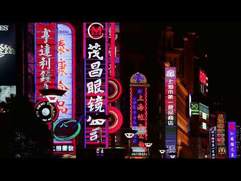 [10 Hours] Shanghai Neon - Video & Soundscape [1080HD] SlowTV