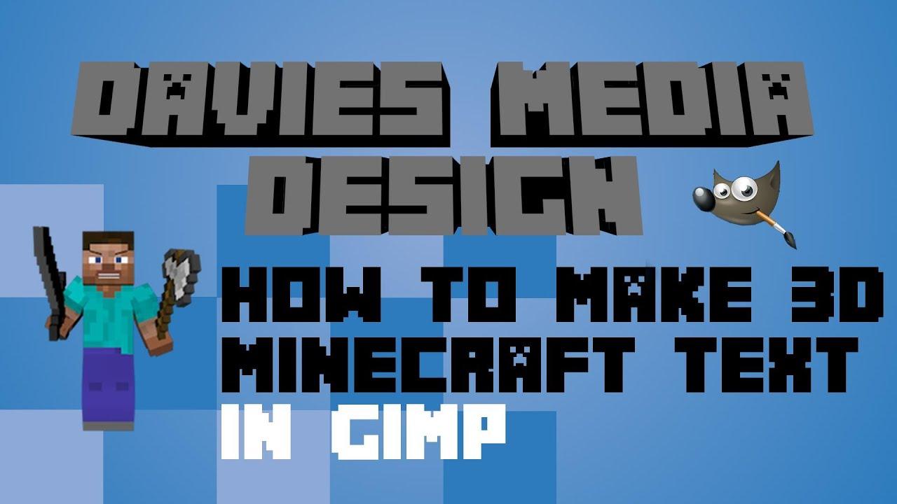 Minecraft Tutorial - How to Make 3D Minecraft Text in GIMP