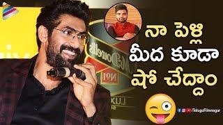 Rana Daggubati FUNNY Reply about His Marriage   No.1 Yaari Season 2 Press Meet   Telugu FilmNagar