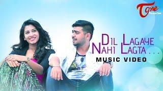 Dil Lagaye Nahi Lagta | Hindi Music Video 2016 | by Raghuram | #OfficialMusicVideo