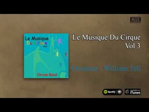 Circus Band / Le Musique du Cirque Vol.3 - Overture-William Tell
