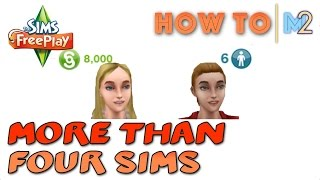 Sims FreePlay - How To Get More Than 4 Sims Living Together In A House