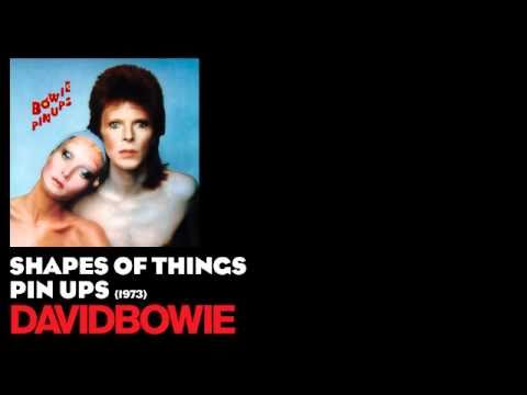 Shapes of Things - Pin Ups [1973] - David Bowie