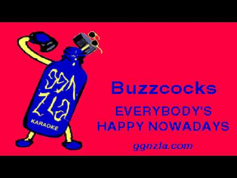 ggnzla KARAOKE 354, Buzzcocks- EVERYBODY'S HAPPY NOWADAYS