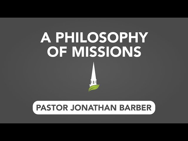 A Philosophy of Missions: The Acts 1:8 Philosophy