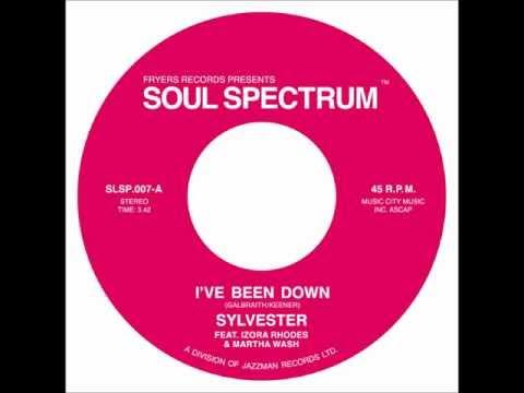 SYLVESTER - I've Been Down - SOUL SPECTRUM
