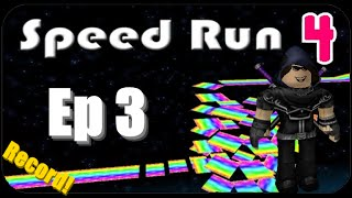 ROBLOX Speed Run 4 Ep 3 | All Levels / No Deaths / Record Time