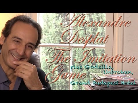 DP/30: Alexandre Desplat 2014, The Imitation Game, Unbroken, Godzilla, The Grand Budapest Hotel