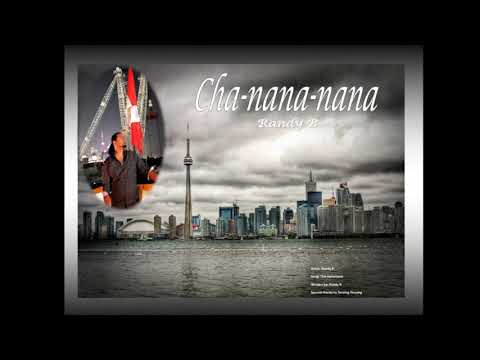 Cha Nana by Randy B