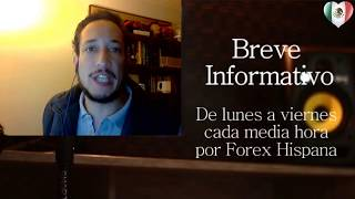 Breve Informativo - Noticias Forex del 17 de Octubre del 2017