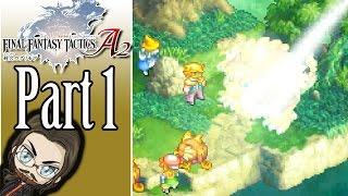 Making a Clan! - Final Fantasy Tactics A2 - Part 1