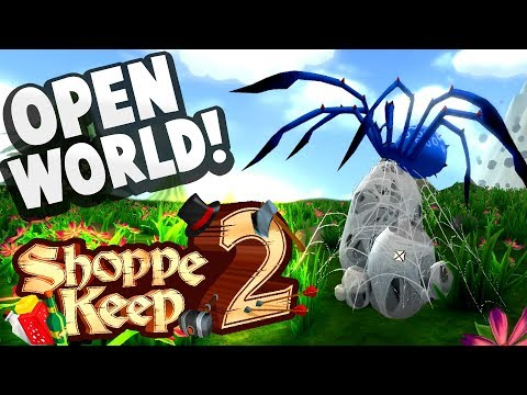 SHOPPE KEEP 2 IS HERE! - Building a Shoppe in the Open World! - Shoppe Keep 2 Gameplay Part 1