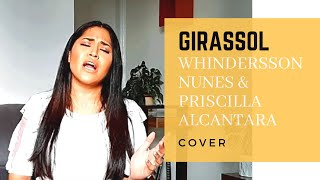 Baixar Priscilla Alcantara & Whindersson Nunes - Girassol - Cover Gospel