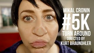 "Mikal Cronin + Kurt Braunohler (feat. Kristen Schaal)- ""Turn Around"" 
