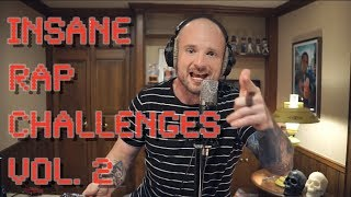 INSANE RAP CHALLENGES VOL. 2