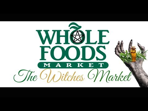 Whole Foods: The Witches Market