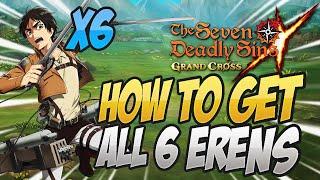 How To Get ALL 6 COPIES Of SR Eren! Seven Deadly Sins Grand Cross