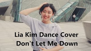 Don't Let Me Down | Lia Kim Choreography | Dance Cover by LANA