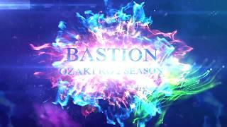Bastion Ozaki 2 season intro