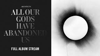 """Architects - """"From The Wilderness"""" (Full Album Stream)"""