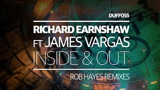 Richard Earnshaw feat. James Vargas - Inside & Out (Rob Hayes Vocal Mix)