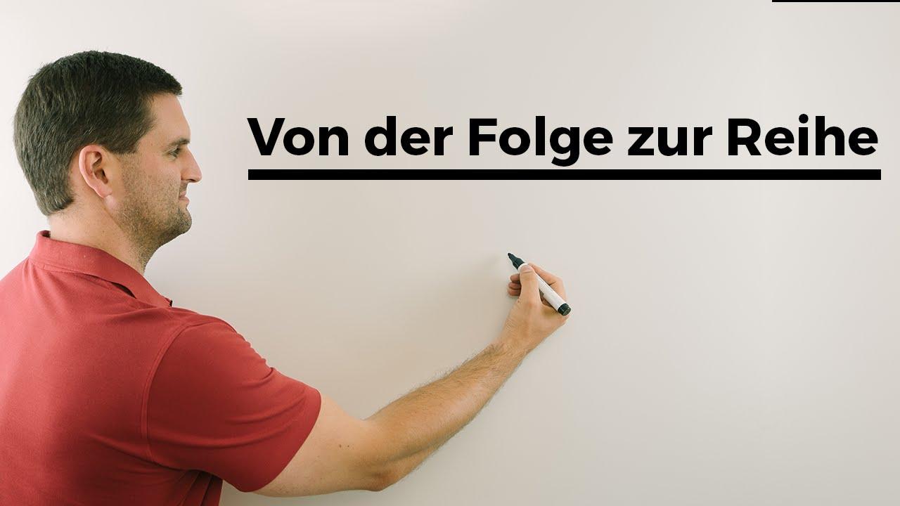 Download Von der Folge zur Reihe | Mathe by Daniel Jung