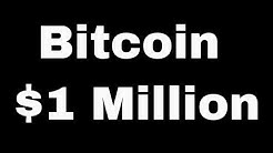 Will Bitcoin Reach 1 Million Dollars? Yes Here is Why!