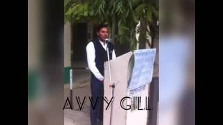 Meriya likhiya laina First performance on stage by Avvy gill