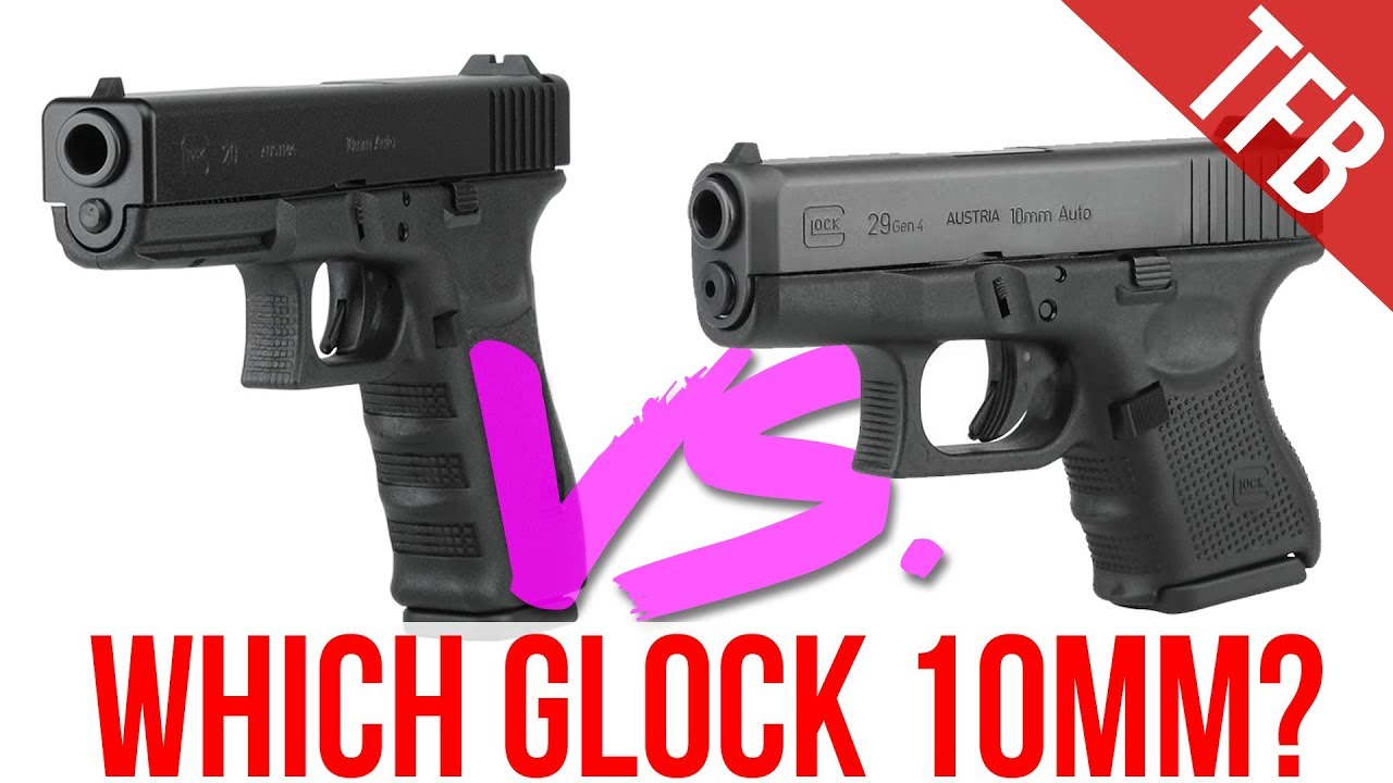 which 10mm glock is