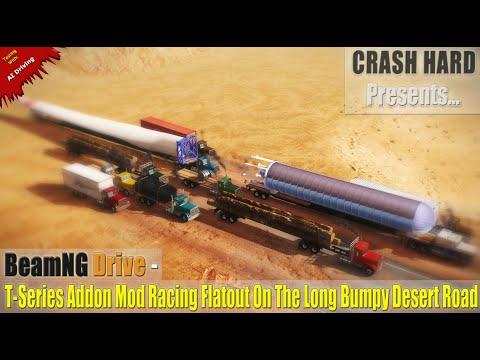 BeamNG Drive - T-Series Addon Mod Racing Flatout On The Long Bumpy Desert Road  