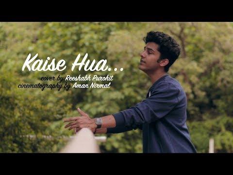 kaise-hua-(cover)---reeshabh-purohit-|-kabir-singh-|-vishal-mishra-|-kiara-a.-|-shahid-k.