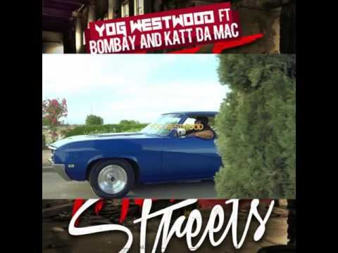 NEW SINGLE THESE STREETS YOG WESTWOOD ft Bombay and Katt Dam Mac @Soulcentralmag