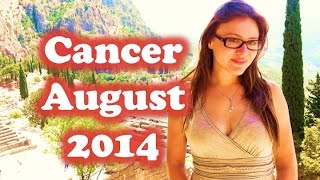 CANCER AUGUST 2014 with Astrolada