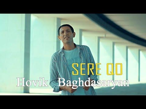 Hovik Baghdasaryan - Sere Qo (2021)