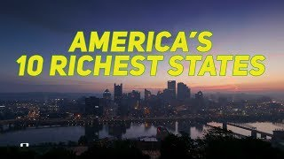 The 10 RICHEST STATES in AMERICA