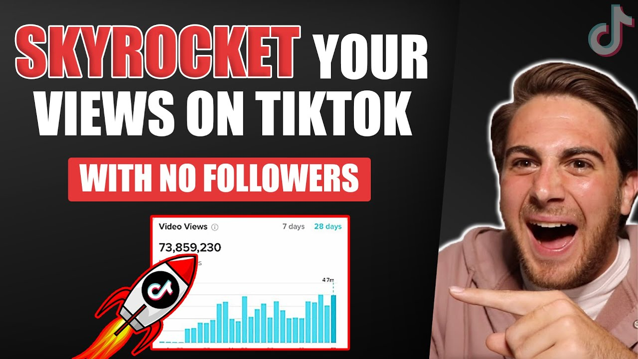 Download How To Skyrocket Your Views on TikTok (With No Followers)