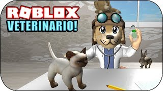 ROBLOX - 🐰🐱🐶 I'm a veterinarian and I help animals!