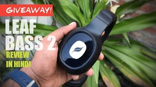 Leaf Bass 2 Wireless Bluetooth Headphones with Mic Unboxing & Review in Hindi | Giveaway 🔥🔥🔥